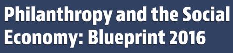 Philanthropy and social economy blueprint 2016